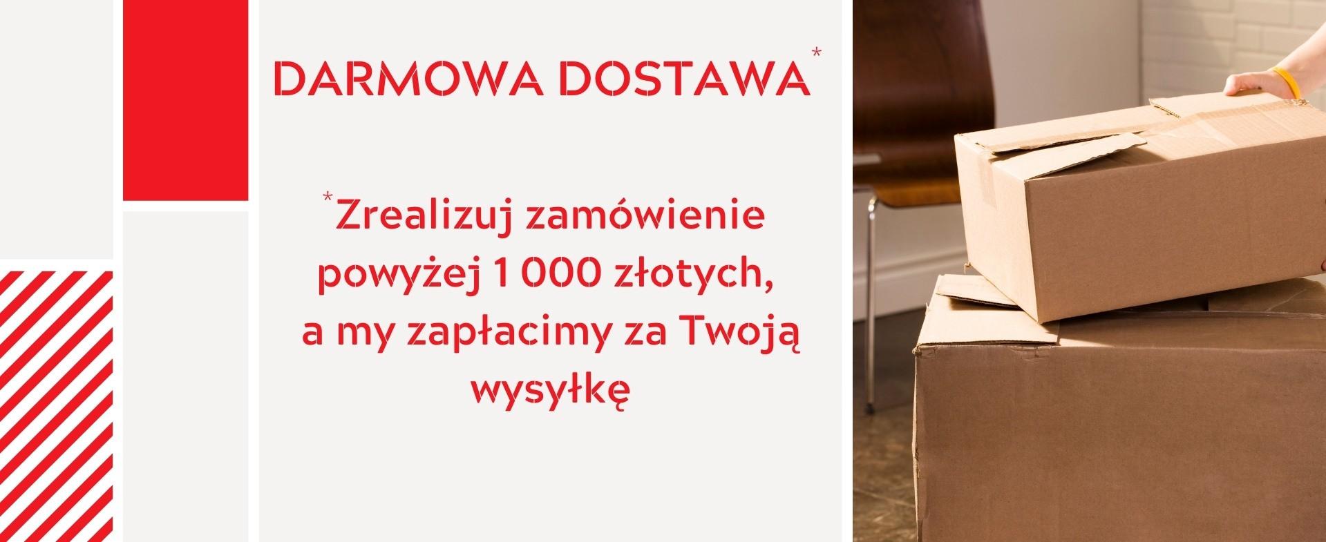 Darmowa dostawa powyżej 1000 złotych - laskomex-sklep